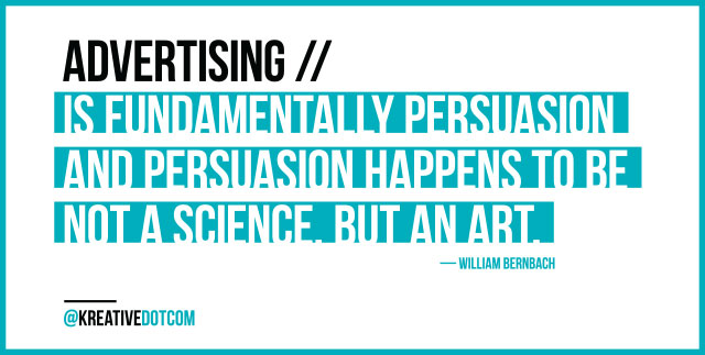 Advertising ... William Bernbach Quote