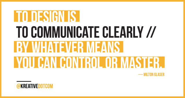 To Communicate Clearly ... Milton Glaser